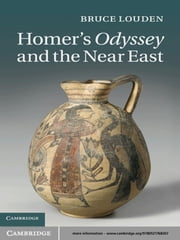 Homer's Odyssey and the Near East ebook by Bruce Louden