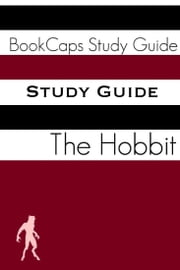 Study Guide: The Hobbit (A BookCaps Study Guide) ebook by BookCaps
