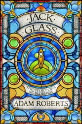 Jack Glass ebook by Adam Roberts