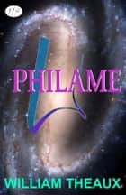 Philame ebook by William Theaux