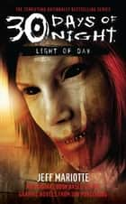 30 Days of Night: Light of Day ebook by Jeff Mariotte