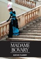 Madame Bovary ebook by