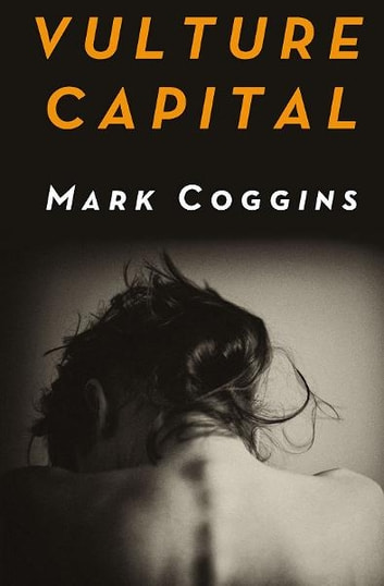 Vulture Capital ebook by Mark Coggins