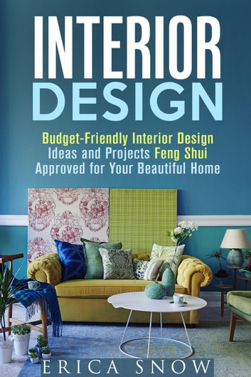 Interior Design Budget Friendly Interior Design Ideas And Projects