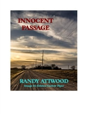 Innocent Passage ebook by Randy Attwood