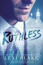 Ruthless eBook par Lexi Blake