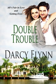 Double Trouble ebook by Darcy Flynn