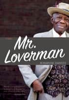 Mr. Loverman ebook by Bernardine Evaristo