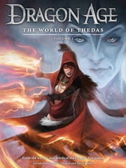 Dragon Age: The World of Thedas Volume 1 ebook by Various, Various