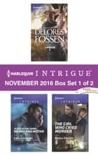 Harlequin Intrigue November 2016 - Box Set 1 of 2 - Landon\Scene of the Crime: Means and Motive\The Girl Who Cried Murder ebook by Delores Fossen, Carla Cassidy, Paula Graves
