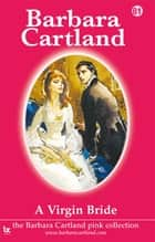 81 A Virgin Bride ebook by Barbara Cartland