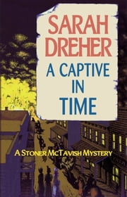 A Captive in Time ebook by Sarah Dreher