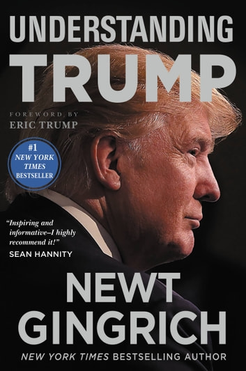 Understanding Trump ebook by Newt Gingrich