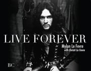 Live Forever ebook by Mylon Le Fevre