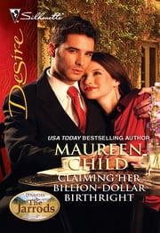 Claiming Her Billion-Dollar Birthright ebook by Maureen Child