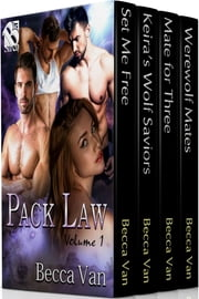 Pack Law, Volume 1 ebook by Becca Van