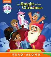 The Knight Before Christmas (Nella the Princess Knight) ebook by Nickelodeon Publishing