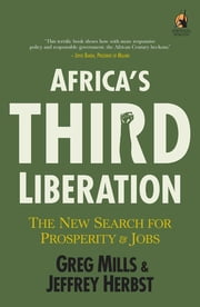 Africa's Third Liberation ebook by Greg Mills,Jeffrey Herbst