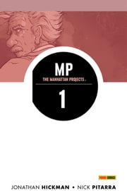 The Manhattan Projects volume 1: Scienza cattiva (Collection) ebook by Kobo.Web.Store.Products.Fields.ContributorFieldViewModel