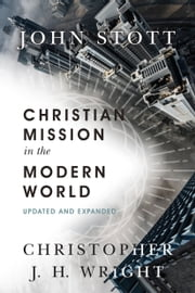Christian Mission in the Modern World ebook by John Stott,Christopher J. H. Wright