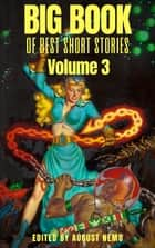 Big Book of Best Short Stories - Volume 3 ebook by Robert Louis Stevenson, Robert E. Howard, G. K. Chesterton,...