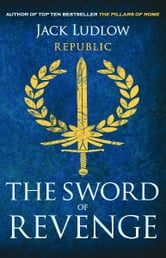 The Sword of Revenge ebook by Jack Ludlow