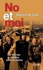 No et moi ebook by Delphine de Vigan