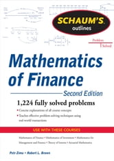 Schaum's Outline of Mathematics of Finance ebook by Robert Brown,Petr Zima