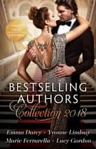 Bestselling Authors Collection 2018/Marriage Meltdown/The Ceo's Contract Bride/Her Lawman On Call/His Diamond Bride ebook by Emma Darcy, Marie Ferrarella, Yvonne Lindsay,...