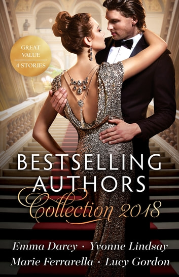 Bestselling Authors Collection 2018/Marriage Meltdown/The Ceo's Contract Bride/Her Lawman On Call/His Diamond Bride ebook by Emma Darcy,Marie Ferrarella,Yvonne Lindsay,LUCY GORDON