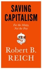 Saving Capitalism ebook by Robert B. Reich