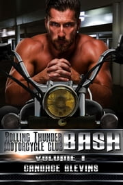 Bash, Volume I ebook by Candace Blevins