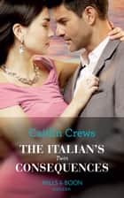 The Italian's Twin Consequences (Mills & Boon Modern) (One Night With Consequences, Book 53) ekitaplar by Caitlin Crews