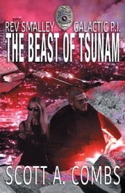 The Beast of Tsunam ebook by Scott A. Combs