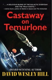 Castaway on Temurlone ebook by David Wesley Hill