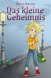 Das kleine Geheimnis ebook by Kobo.Web.Store.Products.Fields.ContributorFieldViewModel