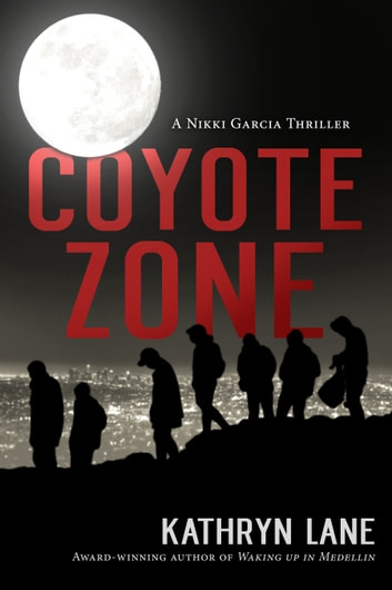Coyote Zone ebook by Kathryn Lane