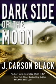 Dark Side of the Moon ebook by J. Carson Black