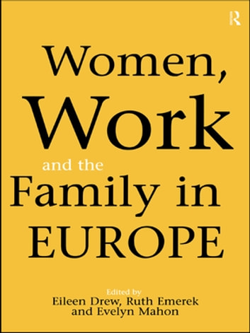 Women, Work and the Family in Europe ebook by