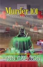 Murder 101 ebook by Lynn Cahoon