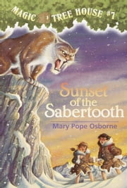 Sunset of the Sabertooth ebook by Mary Pope Osborne,Sal Murdocca