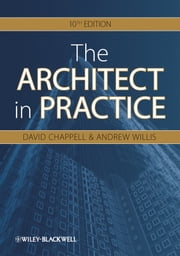 The Architect in Practice ebook by David Chappell,Andrew Willis