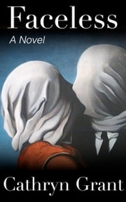 Faceless (A Suburban Noir Novel) ebook by Cathryn Grant