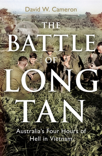 The Battle of Long Tan ebook by David W. Cameron