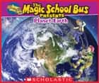 Magic School Bus Presents: Planet Earth ebook by Tom Jackson, Carolyn Bracken