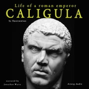 Caligula, life of a roman emperor Audiolibro by Suetonius