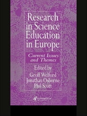Research in science education in Europe ebook by Geoff Welford,Jonathan Osborne,Phil Scott