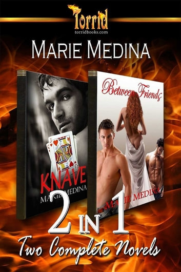 2-in-1: Medina - Between Friends & Knave ebook by Marie Medina