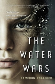 The Water Wars ebook by Cameron Stracher