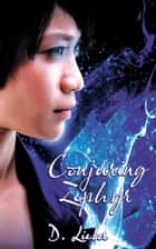 Conjuring Zephyr ebook by D. Lieber